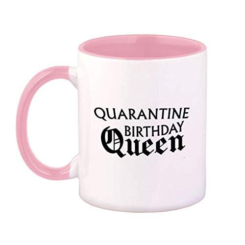 Tazza da caffè colorata Quarantena Compleanno Regina Quarantena Distanziale sociale Quarantena Distanziale sociale Divertente Tazza da tè in ceramica 11 Oz Manico interno rosa