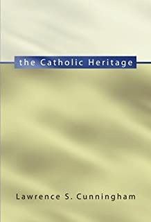 The Catholic Heritage: