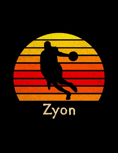Zyon Name Gift Personalized Basketball Lined Notebook, Journal for Sport Lovers: Notebook Journal, 21.59 x 27.94 cm, College, Pocket, A4, 110 Pages, ... 8.5 x 11 inch, Stylish Paperback, Management