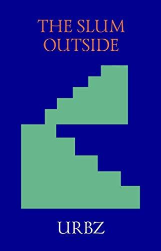 The Slum Outside: Elusive Dharavi (English Edition)