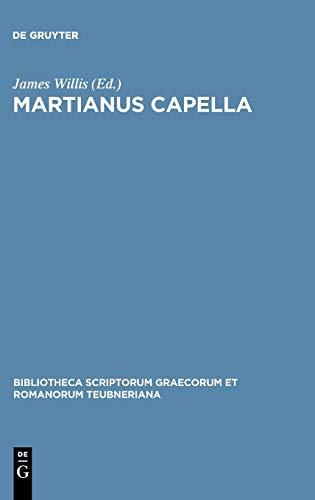 Martianus Capella (Bibliotheca scriptorum Graecorum et Romanorum Teubneriana)
