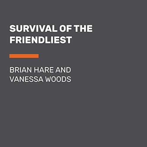 Survival of the Friendliest audiobook cover art