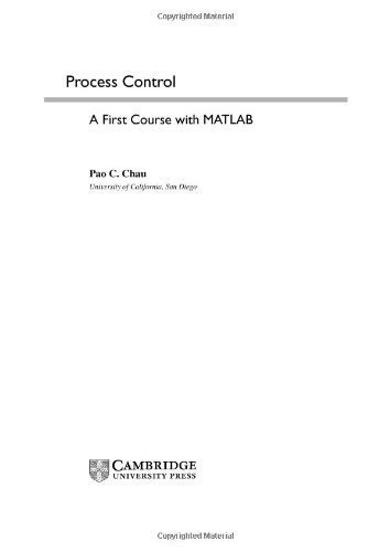 Process Control: A First Course with MATLAB (Cambridge Series in Chemical Engineering) (English Edition) eBook: Chau, Pao C.: Amazon.es: Tienda Kindle