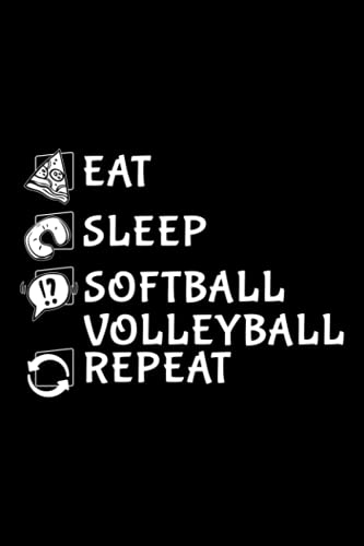 Running Log Book - Eat Sleep Softball Volleyball Repeat Funny Ball Nice: Softball Volleyball, Daily and Weekly Run Planner to Improve Your Runs, Track Distance, Time, Speed, Weather, Calories & Heart Rate, Day By Day Log For Runner & Jogger,Agenda