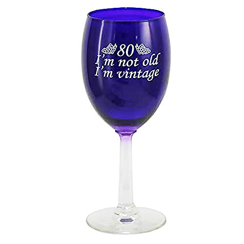 80 I'm Not Old - I'm Vintage Wine Glass
