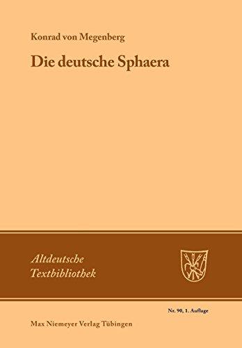 Die Deutsche Sphaera (Altdeutsche Textbibliothek, Band 90)