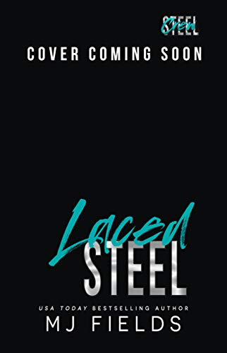 Laced Steel (Steel Crew Book 3) by [MJ Fields]