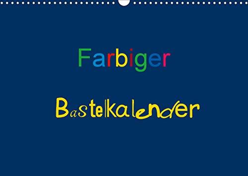 Farbiger Bastelkalender (Wandkalender 2021 DIN A3 quer)