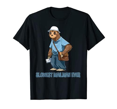 Perezoso más lento jamás - Correo Divertido Trabajador Postal Camiseta