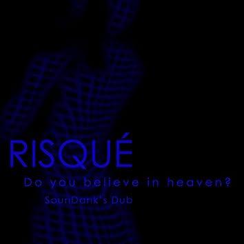 Do You Believe In Heaven? (SounDank's Dub)