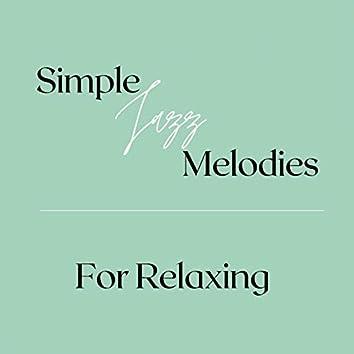 Simple Jazz Melodies