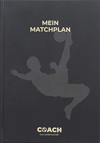 Mein Matchplan | Das ultimative Notizbuch für Fußballtrainer | Perfekt zur Spielvorbereitung und -analyse | Platz für 34 Spieltage auf 172 Seiten | A5 Softcover mit Lesezeichen