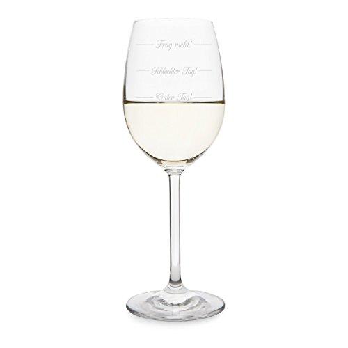 KIXY Weißweinglas von Leonardo - Guter Tag! Schlechter Tag! Frag nicht! - Weinglas Gravur