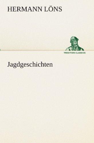 Jagdgeschichten (TREDITION CLASSICS)