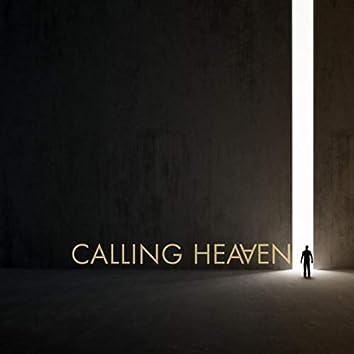 Calling Heaven