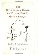 Melancholy Death of Oyster Boy and Other Stories Publisher: It Books
