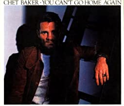 Best chet baker you can t go home again Reviews