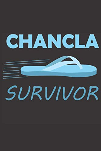 Chancla Suvivor Notebook: Notebook 120 page Chancla Suvivor Spanish Mexican For Those Who Went Through The Mom Chancla
