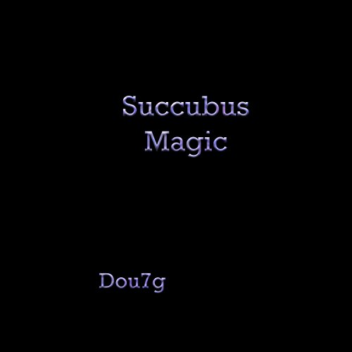 Succubus Magic audiobook cover art