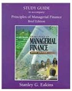 Study Guide to Principles of Managerial Finance - Brief Edition