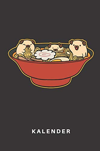 Kalender: Kalender   Notizkalender   Schreibkalender   Jahreskalender   Tageskalender   DIN A5   Ramen   Nudeln   Essen   Fastfood   Restaurant   ...   Hund   Hunde   Mops   Welpe   Hundehalter