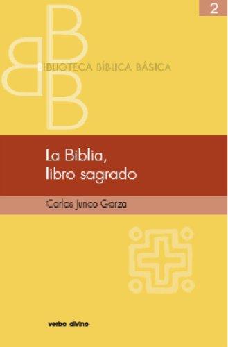 La Biblia, libro sagrado (Biblioteca Biblica Básica)