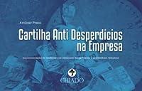 Cartilha Anti Desperdícios na Empresa (Portuguese Edition)