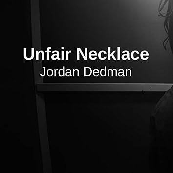 Unfair Necklace