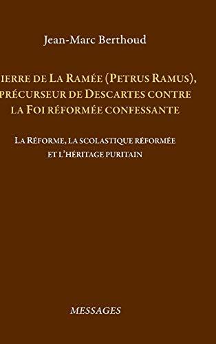 Pierre de La Ram?e (Petrus Ramus)