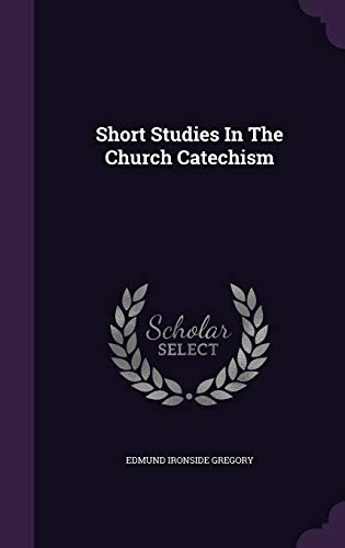 Short Studies In The Church Catechism