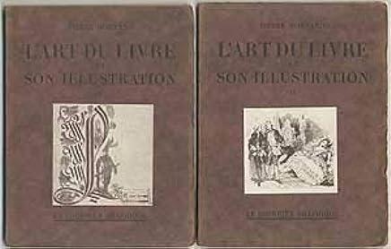 L Art Du Livre Et Son Illustration Du Xve Au Xviiie Siecle