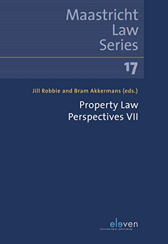 Property Law Perspectives VII (Maastricht Law Series Book 17) (English Edition)