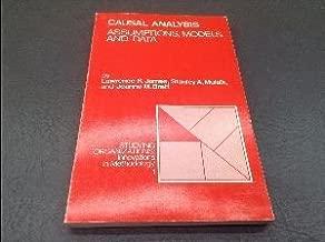 Causal Analysis: Assumptions, Models, and Data (Studying Organizations) (Vol 2)