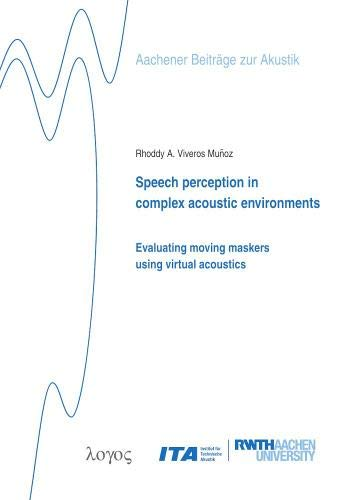 Speech Perception in Complex Acoustic Environments: Evaluating Moving Maskers Using Virtual Acoustics