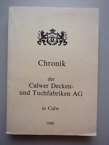 Chronik der Calwer Decken- und Tuchfabrik AG