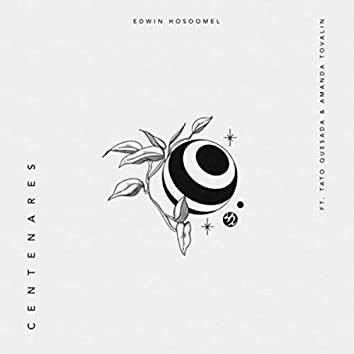 Centenares (feat. Tato Quesada & Amanda Tovalin)