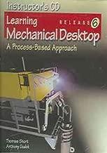 Learning Mechanical Desktop R6: A Process-Based Approach