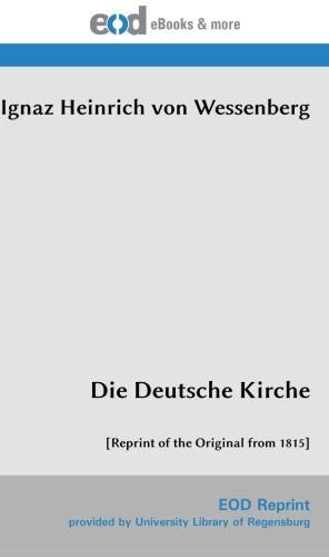 Die Deutsche Kirche: [Reprint of the Original from 1815]