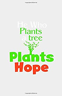 He who plants a tree, plants hope: Daily Planner With Date & Time