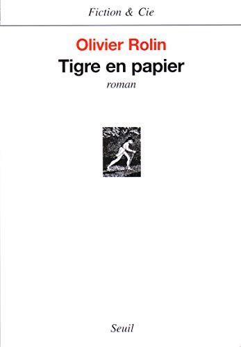 Tigre en papier (Fiction & Cie)