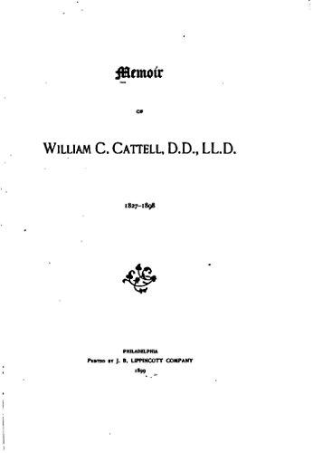 Memoir of William C. Cattell (English Edition)