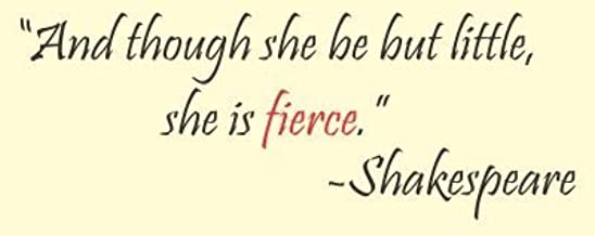 And though she be but little, she is fierce. William Shakespeare Vinyl wall art Inspirational quotes and saying home decor decal sticker