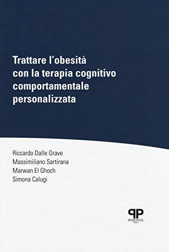 Trattare l'obesità con la terapia cognitivo comportamentale personalizzata