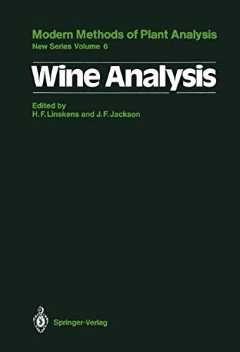 Wine Analysis (Molecular Methods of Plant Analysis (6), Band 6)