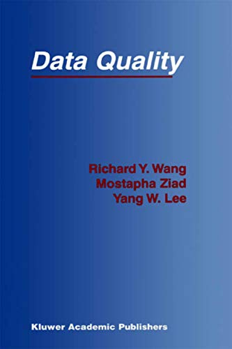 Data Quality (Advances in Database Systems Book 23) (English Edition)