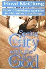 Seeing the City With the Eyes of God 0800791770 Book Cover