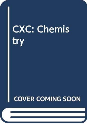 CXC: Chemistry