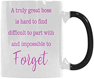 Morphing Mugs Funny Quotes A Truly Great Boss is Hard To Find Difficult to Part With Heat Reveal Color Change Sensitive Funny Mugs Custom Tea Cups 11 Ounce