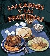 Las Carnes y Las Prote-NAS (Meats and Proteins) (Mi Primer Paso Al Mundo Real Los Grupos De Alimentos / First Step Nonfiction Food Groups)