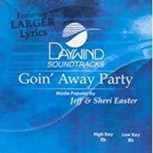 Goin' Away Party Accompaniment/Performance Track